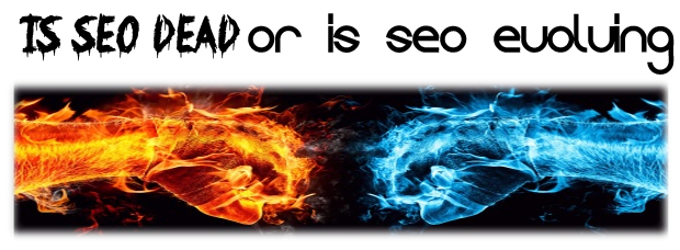 is seo dead or evolving